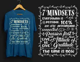#19 for Design 7 Mindsets T-Shirt by ryakou