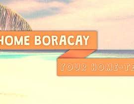 myshxd tarafından Design a Banner for Patrick's Home Boracay için no 26