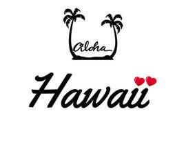 nº 69 pour Love Hawaii par farhahradzi