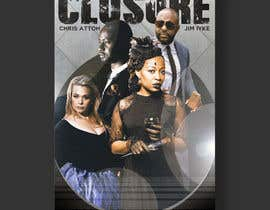 nº 23 pour MOVIE COVER DESIGN for CLOSURE par BonaFideGPX