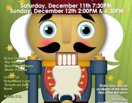 #1 для Graphic Design for TicketPrinting.com HOLIDAY NUTCRACKER POSTER & EVENT TICKET от richhwalsh