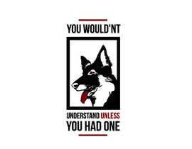 Nro 53 kilpailuun Dogs and dog lovers käyttäjältä prefetchhabib