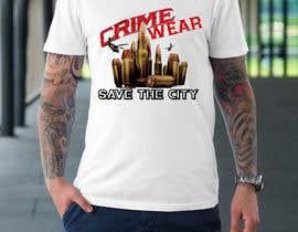 nº 108 pour Design a T-Shirt_Crime_Wear (save the city)v1 par adnanhabib9810