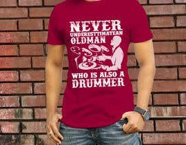 Nro 79 kilpailuun Design a Drummer T-shirt käyttäjältä Ruhulbd8