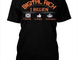 #17 for Design a T-Shirt_Digital Rich by Graphichome