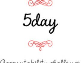 #12 for 5 Day Accountability Challenge Logo Design by cuteangeel