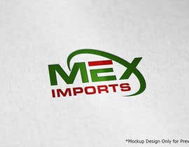 #37 for Design a Logo for a Mex Imports by hanifrangrej83
