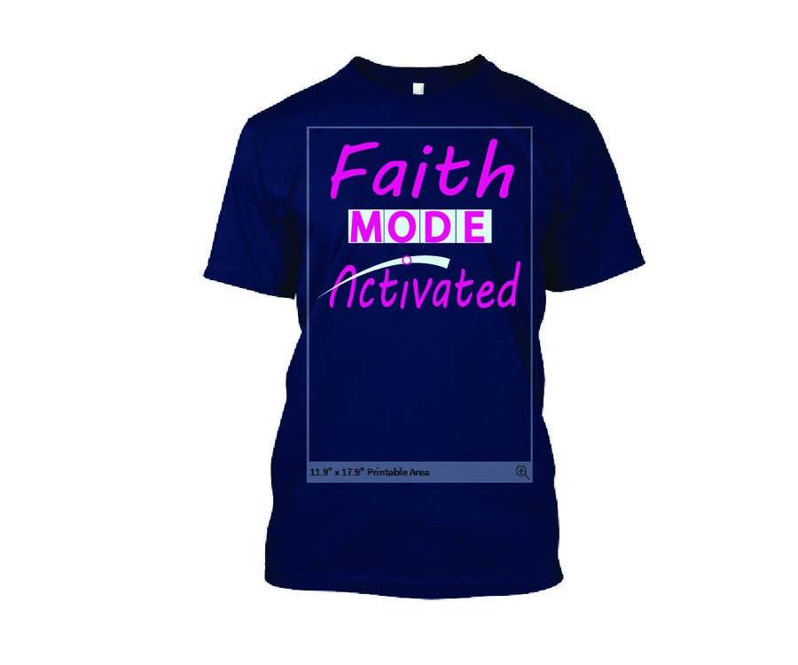 Proposition n°22 du concours Design a T-Shirt (Faith Mode Activated)