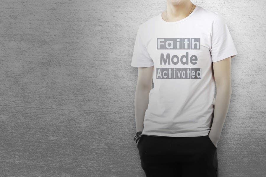 Proposition n°29 du concours Design a T-Shirt (Faith Mode Activated)