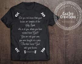 nº 27 pour Design a T-Shirt( Corinthians 6:19-20) par castroralph17
