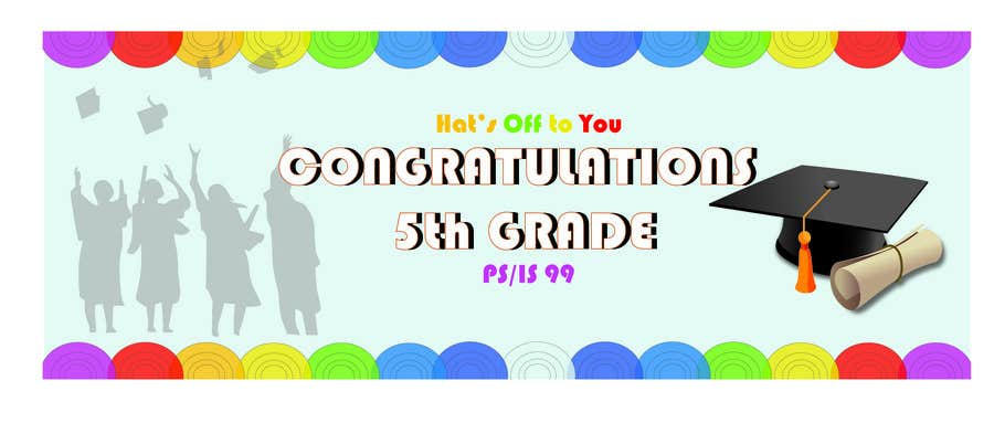 Proposition n°13 du concours Create a Banner for a School Graduation