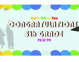 nº 13 pour Create a Banner for a School Graduation par izzahlieyanaaziz