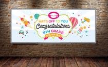 Proposition n° 12 du concours Graphic Design pour Create a Banner for a School Graduation