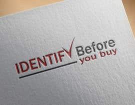 nº 8 pour *Logo - Identify before you buy par masuddanja