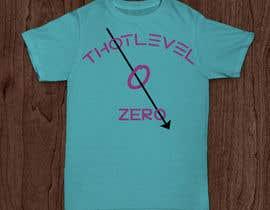 nº 36 pour Design a T-Shirt_thotlevelzero_v1 par ruman254