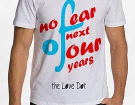 nº 1 pour Design a T-Shirt_nofearofnextfouryears par twizudesign