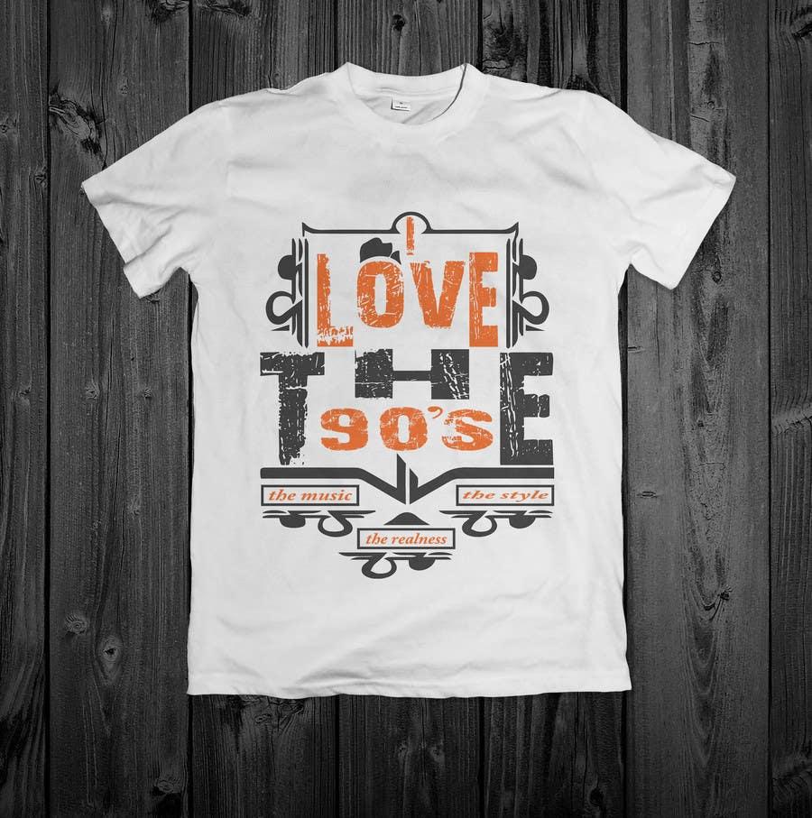 Proposition n°26 du concours Design a T-Shirt_ilovethe90s