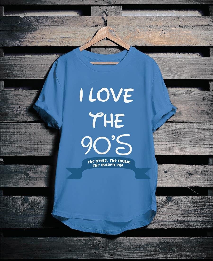 Proposition n°30 du concours Design a T-Shirt_ilovethe90s