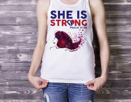 nº 45 pour Design a T-Shirt -  She is Strong par trustgallery