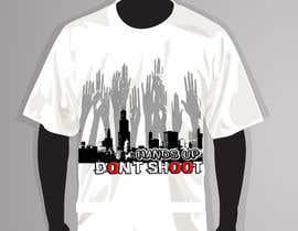 mrtubbievirgo tarafından Design a T-Shirt for Hands Up Dont Shoot Campaign için no 33