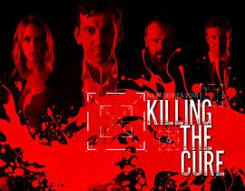 nº 40 pour Poster design for TV show KILLING THE CURE par sanjaynirmal69