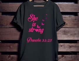 nº 32 pour Design a T-Shirt -  She is Strong -- 2 par Mominul2011