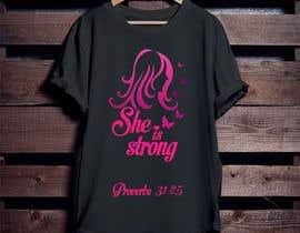 nº 43 pour Design a T-Shirt -  She is Strong -- 2 par Mominul2011