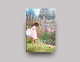 nº 69 pour Book Cover for a Modern Christian Devotional Book. par creativefolders
