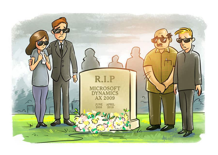 """Intrarea #1 pentru concursul """"I want a cartoon picture, with some people standing around the tombstone.  On the tombstone, it reads """"RIP Microsoft Dynamics AX 2009 June 2008 - April 2018"""""""