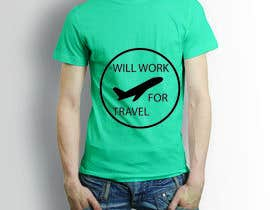 nº 17 pour Travel T-Shirt Design par jibobonjibon694