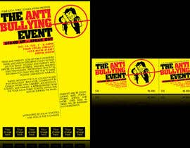 #6 untuk Graphic Design for TicketPrinting.com ANTI-BULLYING POSTER & EVENT TICKET oleh thuanbui