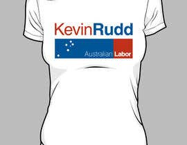 #169 para T-shirt Design for Help Former Australian Prime Minister Kevin Rudd design an election T-shirt! por janx