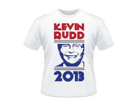 #11 para T-shirt Design for Help Former Australian Prime Minister Kevin Rudd design an election T-shirt! por RamonDNC