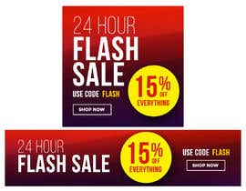 #13 untuk Design an email Banner + 2 matching website banners for a 24 hour flash sale oleh madartboard