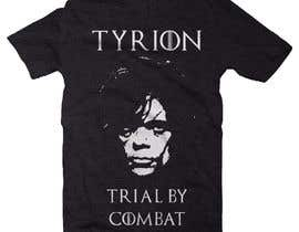 """#1 for Create a """"Tyrion -  Trial by combat"""" Illustration for a t-shirt af kaorihf"""