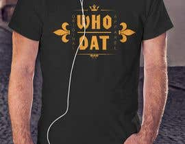 #260 for Who Dat T-Shirt by legol2s
