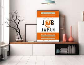 #19 untuk We need a poster design for a recruitment firm for foreign students in Universities in Japan (English) oleh noyk