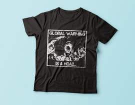 #78 cho Design a T-Shirt: Global Warming is a Hoax bởi Exer1976
