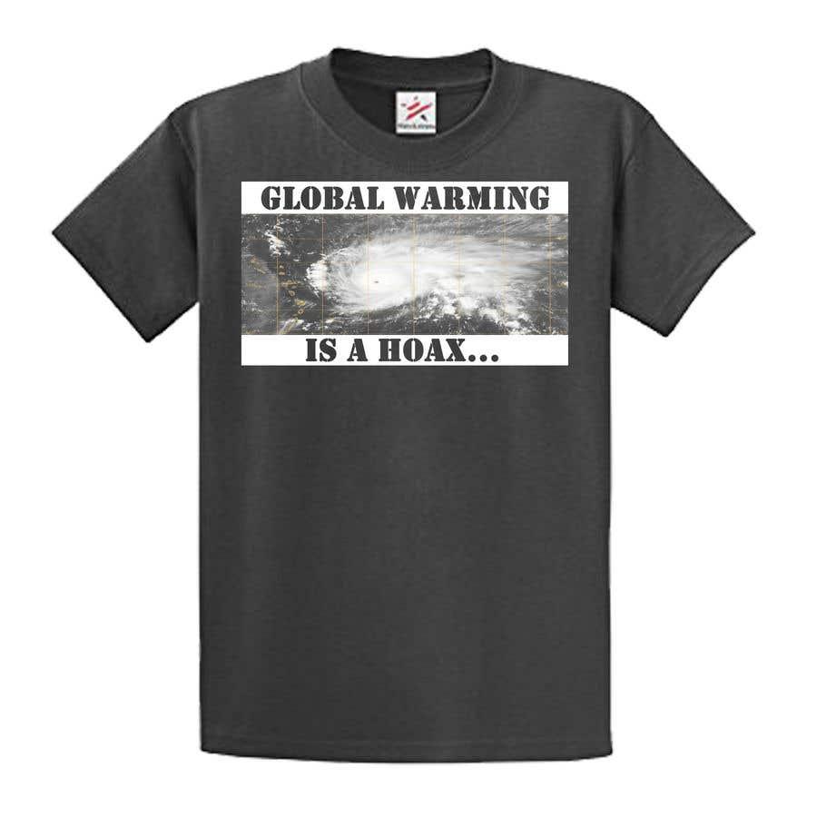 Bài tham dự cuộc thi #82 cho Design a T-Shirt: Global Warming is a Hoax