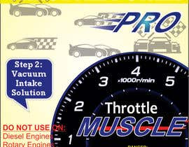 #7 para Print & Packaging Design for Throttle Muscle por Ubaidahmadmughal