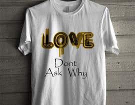 #9 untuk I need a tshirt design oleh zainal69