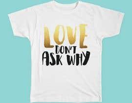 #10 untuk I need a tshirt design oleh Medelazery