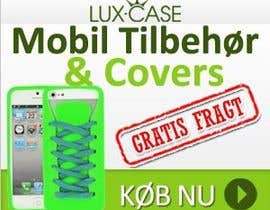 #75 untuk Banner Ad Design for Online shop selling mobile phone accessories oleh McFOX