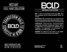 #60 cho Design a Hair Product Label that is Clean, portrays Confidence, and is BOLD bởi foysalzuben
