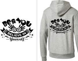 #37 untuk Graphic design slogan for hoodie/jumper oleh fourtunedesign