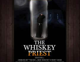 """#13 for Create a Movie Poster - """"The Whiskey Priest"""" by redAphrodisiac"""