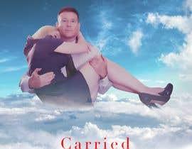 """Nro 26 kilpailuun Create a Movie Poster - """"Carried Away"""" käyttäjältä PonchoX"""