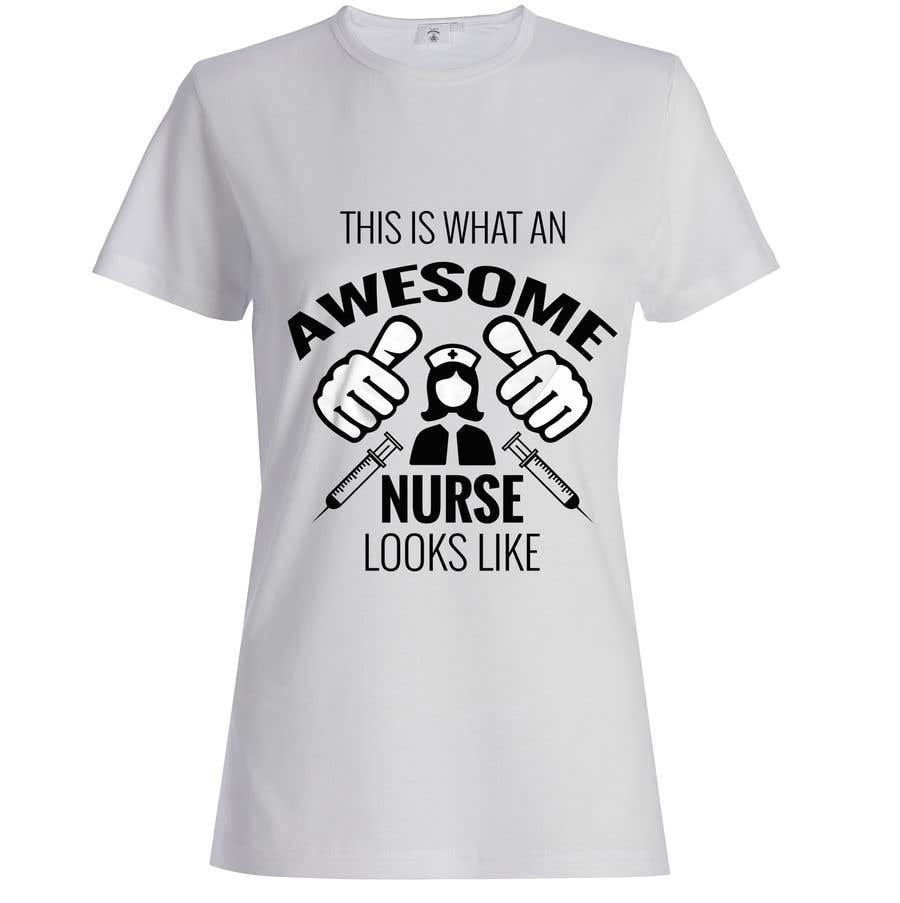 31e190602 Entry #21 by Johnstonjack for i need a nurse t-shirt design similar ...