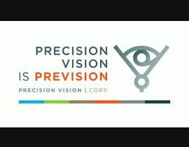 #29 for Precision Vision logo animation by recin