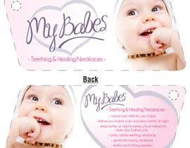 #47 for Print & Packaging Design for My Babes Teething & Healing Necklaces by quinncy69